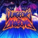 Space Laces - Dungeons and Dragons (Original Mix)