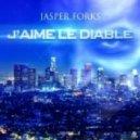 Jasper Forks - J'aime Le Diable (DJ Diamond Remix)