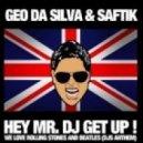 Geo Da Silva - Hey Mr. DJ Get Up (Acapella)
