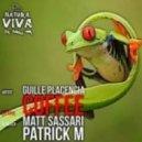 Guille Placencia - Coffee  (Patrick M Remix)