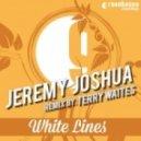 Jeremy Joshua - Watch The Cocain Boil (Remix)