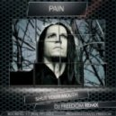 Pain - Shut Your Mouth (DJ Freedom Remix)