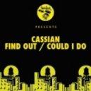 Cassian - Could I Do (Original Mix)