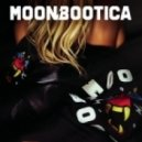 Moonbootica - These Days Are Gone (Club Mix)