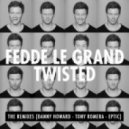 Fedde Le Grand - Twisted (Tony Romera Remix)