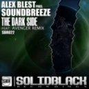 Alex Blest pres. Soundbreeze - The Dark Side (Avenger Remix)