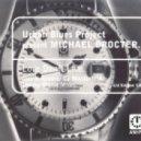 Urban Blues Project - Love Don't Live (U.B.P Classic mix)