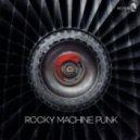 Rocky - Machine Punk (Original Mix)