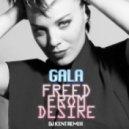 Gala - Freed From Desire  (Dj Kent Remix)