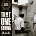 Corduroy Mavericks - That One String (Original Mix)