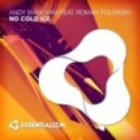 Andy Bianchini feat. Roman Polonsky - No Cold Ice (Original Mix)