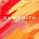 Sam Smith - I'm Not The Only One (Grant Nelson Remix)