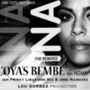 Nina - Oya's Bembe (Jose Marquez Remix)