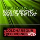 Beat Service - Vision Of The Lost (Original Mix)