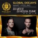 Global Deejays - What I Feeling (DJ Mexx & DJ Kolya Funk Remix)