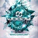 Woody - Encomium (Original mix)