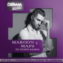 Maroon 5 - Maps (Dj Demm remix)