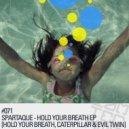 Spartaque - Evil Twin (Original Mix)