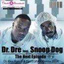 Dr. Dre Feat. Snoop Dogg - Next Episode (Dj Alex Rosco & Dj Legran Radio Remix)
