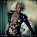 Tamar Braxton feat. Future - Let Me Know (Original mix)