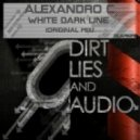 Alexandro C - White Dark Line (Original Mix)