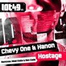 Chevy One & Hanon - Hostage (Ben Coda Mix)