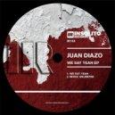 Juan Diazo - We Say Yeah (Original Mix)