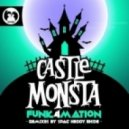 Funk4Mation - Castle Monsta (Original Mix)