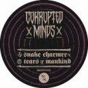 Corrupted Minds - Tears Of Mankind (Original mix)