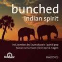 Bunched - Indian Spirit (Original Mix)