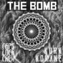 Kurk Kokane  - The Bomb (Original mix)