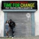Dope Ammo feat. Yemi Bolatiwa & Gigante MC - Time For Change (Original mix)