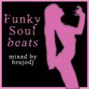 bRUJOdJ - Funky Soul Beats (2014)