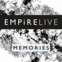 Empire Live - Memories (Original Mix)