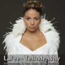 LaFee - Tell Me Why (Discomania & Uno Kaya 2014 Bootleg)