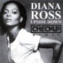 Diana Ross - Upside Down (The Checkup Club Remix)
