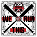 DJ Fixx - We Run This (Original mix)