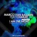 Marco Van Bassken feat. Charlee - I Am The Night (Shaun Bate & Laanga Remix)