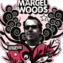 Marcel Woods - Advanced (Johnny Yono Bootleg)