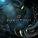 Bamboo Forest - Bandwidth (Original Mix)