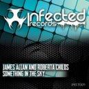 James Allan & Roberta Childs - Something In The Sky (Original Mix)