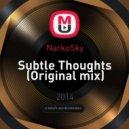 NarkoSky - Subtle Thoughts (Original mix)