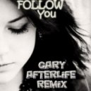 Nitrous Oxide feat. Aneym - Follow You (Gary Afterlife Remix)