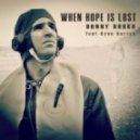 Danny Darko, Ryan Koriya - When Hope Is Lost (Extended Mix)