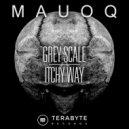 Mauoq - Grey Scale (Original mix)