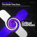Second Sine - The Harder They Drop (Nick Sentience Remix)