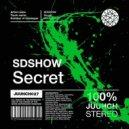 SDSHOW - Secret (Original Mix)