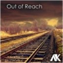 AK - Out Of Reach (Original mix)