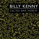 Billy Kenny - Call You Back (Original Mix)