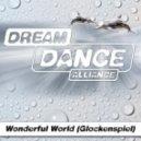 Dream Dance Alliance - Wonderful World (Original Mix)